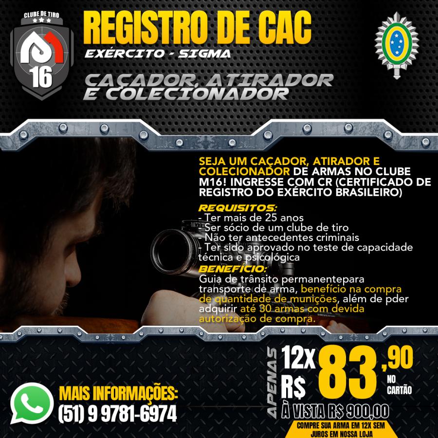 Faça seu registro de CAC aqui no Clube M16!